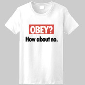 Obey? How About No Tee