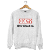 Obey? How about No