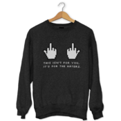 Who Cares What They Think Sweatshirt